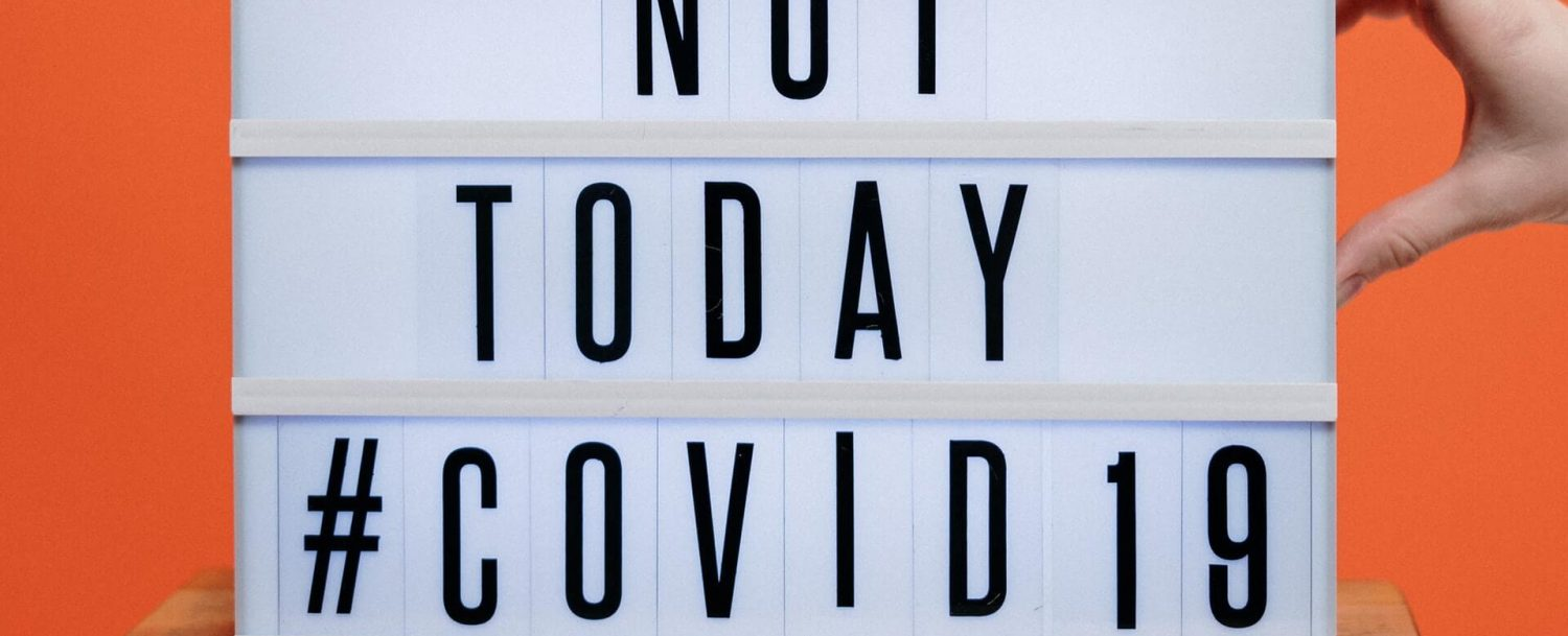 """sign saying """"not today #covid-19"""""""